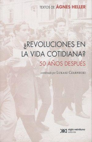 REVOLUCIONES EN LA VIDA COTIDIANA. 50 AÑOS DESPUES