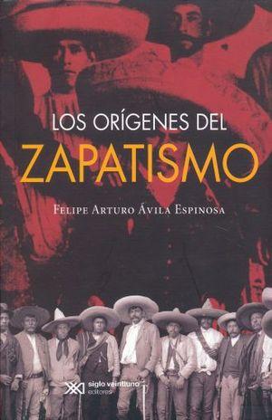 ORIGENES DEL ZAPATISMO, LOS