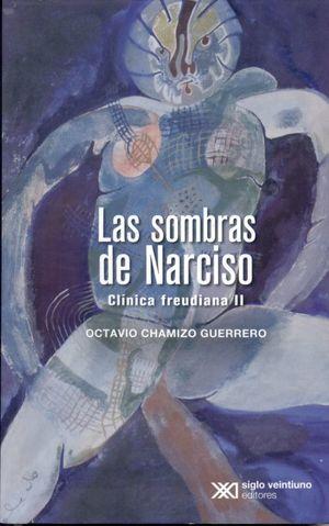 SOMBRAS DE NARCISO, LAS. CLINICA FREUDIANA II
