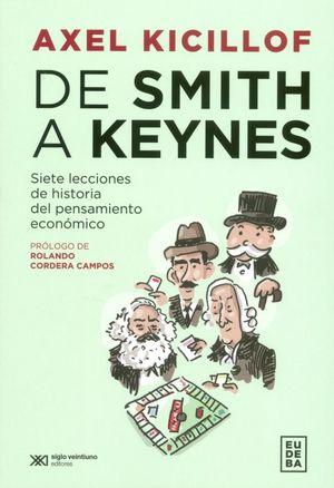 De Smith a Keynes. Siete lecciones de historia del pensamiento económico