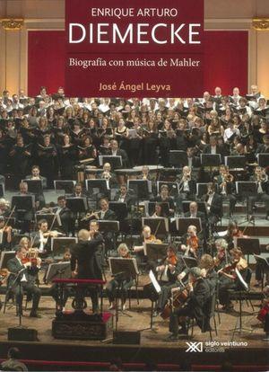 Enrique Arturo Diemecke. Biografía con música de Mahler
