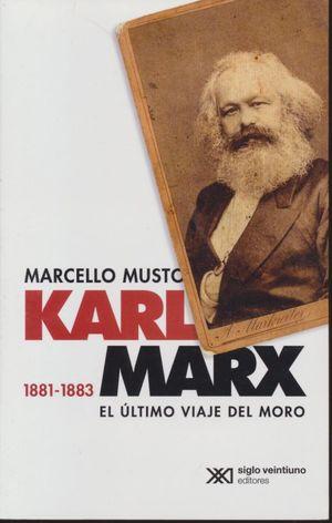Karl marx 1881-1883. El último viaje del moro