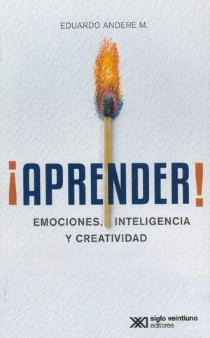 ¡Aprender! emociones, inteligencia y creatividad
