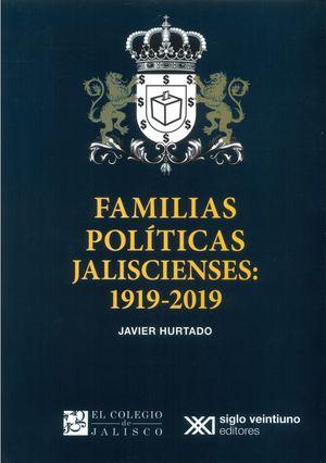 Famililas políticas Jaliscienses 1919-2019