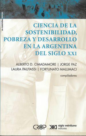 Ciencia de la sostenibilidad, pobreza y desarrollo en la Argentina del siglo XXI
