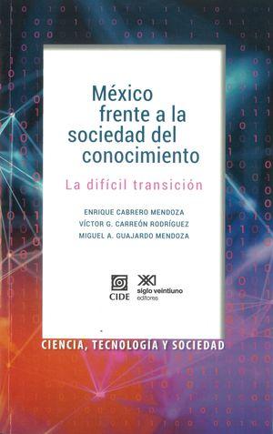 México frente a la sociedad del conocimiento. La difícil transición