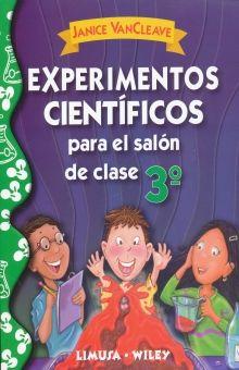EXPERIMENTOS CIENTIFICOS PARA EL SALON DE CLASE 3. PRIMARIA