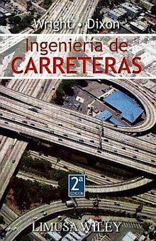INGENIERIA DE CARRETERAS / 2 ED.
