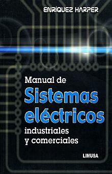 MANUAL DE SISTEMAS ELECTRICOS INDUSTRIALES Y COMERCIALES