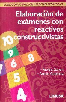 ELABORACION DE EXAMENES CON REACTIVOS CONSTRUCTIVISTAS