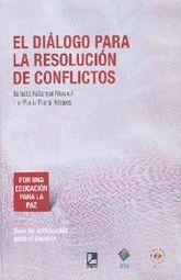 DIALOGO PARA LA RESOLUCION DE CONFLICTOS, EL / PD.