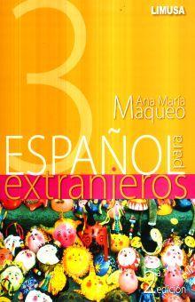 ESPAÑOL PARA EXTRANJEROS  3 / 2 ED.