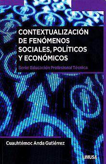 CONTEXTAULIZACION DE FENOMENOS SOCIALES POLITICOS Y ECONOMICOS