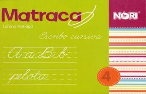 MATRACA ESCRIBO CURSIVA 4