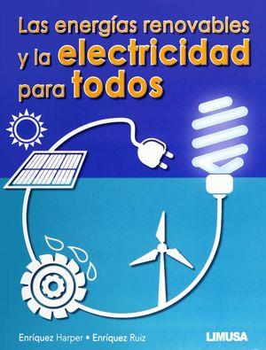 ENERGIAS RENOVABLES Y LA ELECTRICIDAD PARA TODOS, LAS