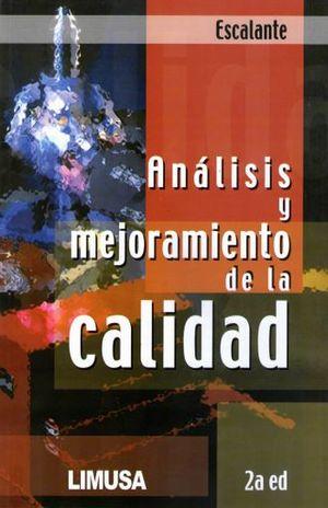 ANALISIS Y MEJORAMIENTO DE LA CALIDAD / 2 ED.