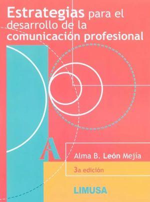 Estrategias para el desarrollo de la comunicación profesional