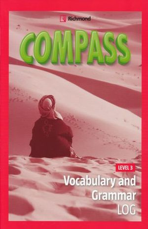 COMPASS. VOCABULARY AND GRAMMAR LOG LEVEL 3