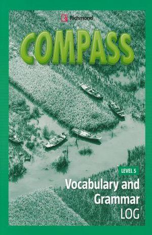 COMPASS. VOCABULARY AND GRAMMAR LOG LEVEL 5