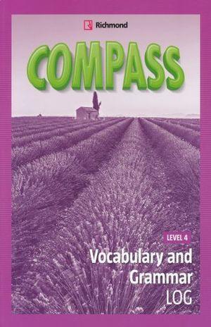 COMPASS. VOCABULARY AND GRAMMAR LOG LEVEL 4