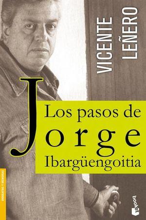 PASOS DE JORGE IBARGUENGOITIA, LOS