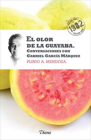 OLOR DE LA GUAYABA, EL.CONVERSACIONES CON GABRIEL GARCIA MARQUEZ