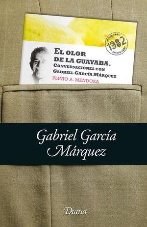 OLOR DE LA GUAYABA, EL / CONVERSACIONES CON GABRIEL GARCIA MARQUEZ