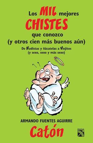 MIL MEJORES CHISTES QUE CONOZCO, LOS / TOMO II