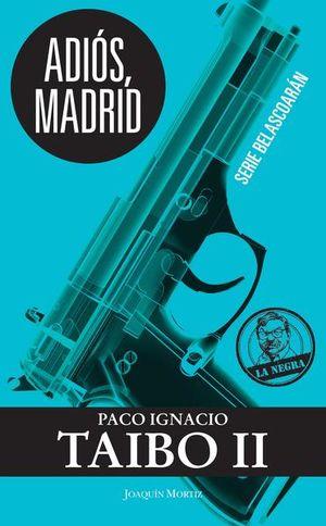 ADIOS MADRID
