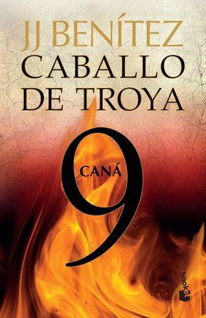 CABALLO DE TROYA 9. CANA