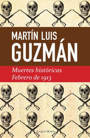 MUERTES HISTORICAS FEBRERO DE 1913