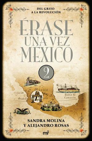 ERASE UNA VEZ MEXICO 2