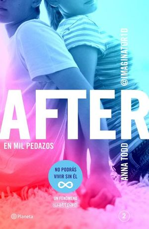 En mil pedazos / After / vol. 2