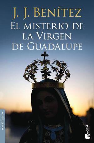 MISTERIO DE LA VIRGEN DE GUADALUPE, EL