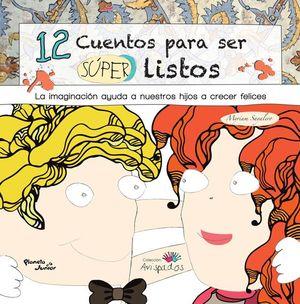 12 CUENTOS PARA SER SUPER LISTOS / AVISPADOS / PD.