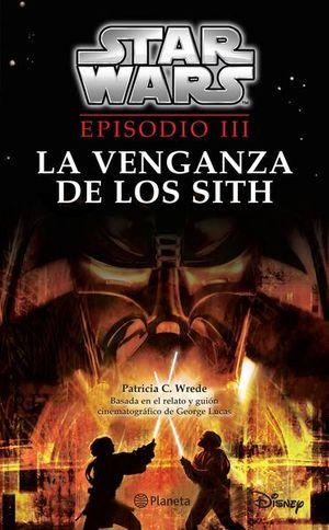 STAR WARS EPISODIO III. LA VENGANZA DE LOS SITH