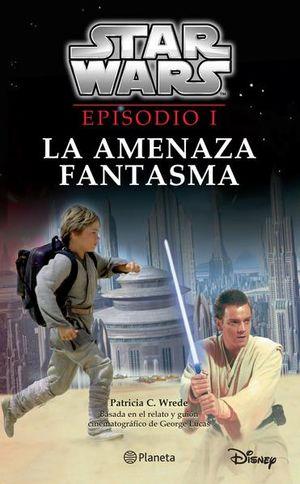 STAR WARS EPISODIO I. LA AMENAZA FANTASMA