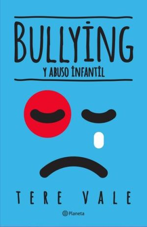 BULLYING Y ABUSO INFANTIL