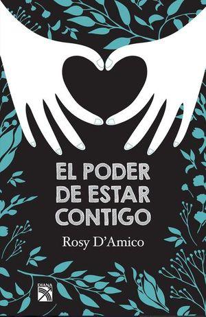 PODER DE ESTAR CONTIGO, EL