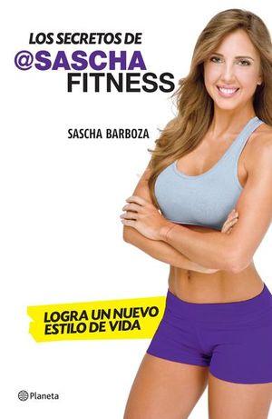 SECRETOS DE @SASCHA FITNESS, LOS