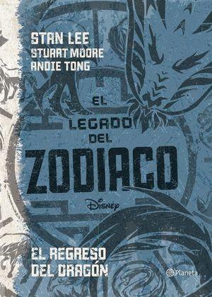 LEGADO DEL ZODIACO, EL. EL REGRESO DEL DRAGON / LIBRO DOS