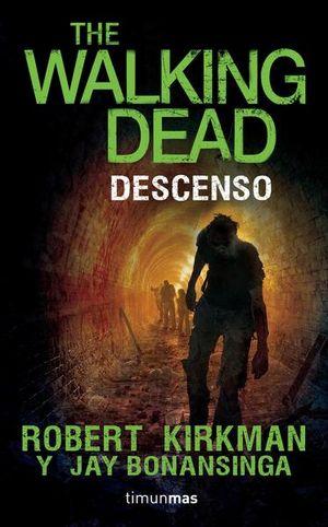 DESCENSO. THE WALKING DEAD