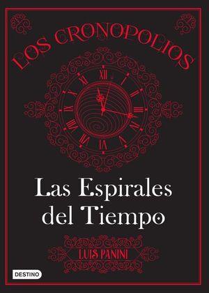 CRONOPOLIOS 1, LOS / LAS ESPIRALES DEL TIEMPO