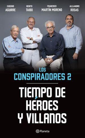 CONSPIRADORES 2, LOS. TIEMPO DE HEROES Y VILLANOS