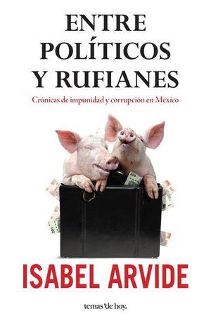 ENTRE POLITICOS Y RUFIANES