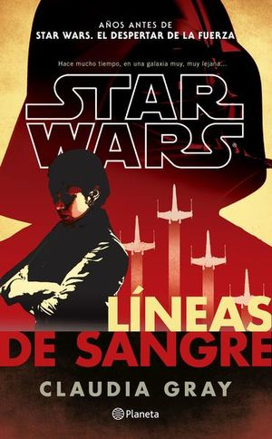 LINEAS DE SANGRE. STAR WARS