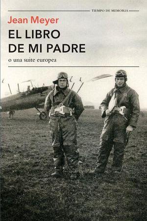 LIBRO DE MI PADRE O UNA SUITE EUROPEA, EL