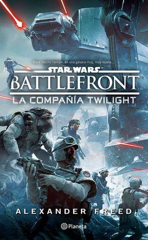 STAR WARS BATTLEFRONT. LA COMPAÑIA TWLIGHT