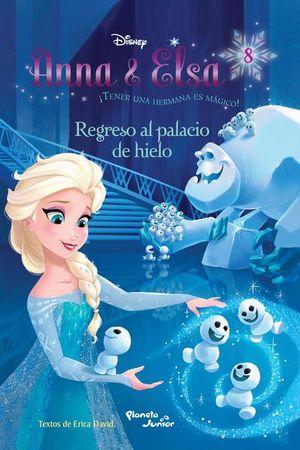 REGRESO AL PALACIO DE HIELO / ANNA & ELSA 8