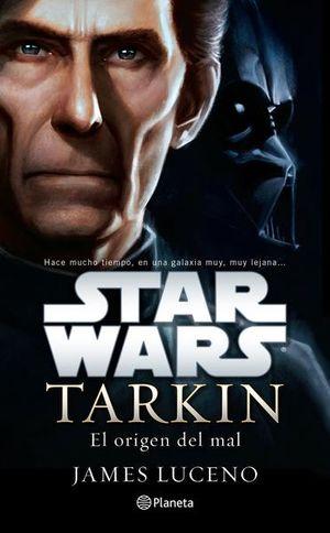 STAR WARS TARKIN. EL ORIGEN DEL MAL
